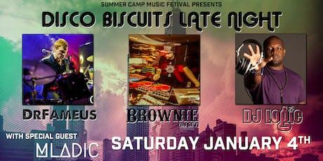 Biscuits Late Night: DrFameus + DJ Logic + Brownie (DJ set) tickets