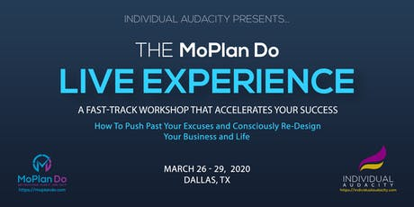 Individual Audacity Presents… The MoPlan Do Live Experience Dallas, TX tickets