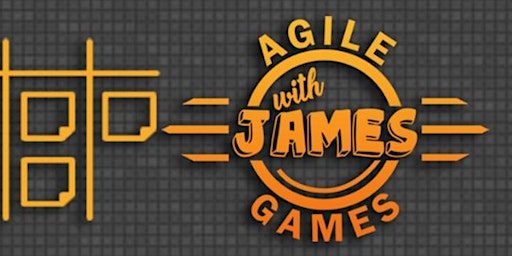 Playing Games with - Agile Games With James