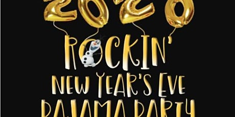 Rockin' New Years Eve PJ Party! tickets