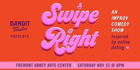 Swipe Right [IMPROV COMEDY] - @FREMONT ABBEY tickets