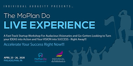 Individual Audacity Presents The MoPlan Do Live Experience Philadelphia, PA tickets