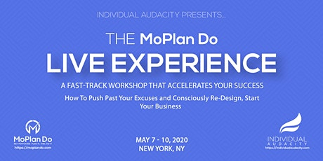 Individual Audacity Presents The MoPlan Do Live Experience  New York, NY tickets