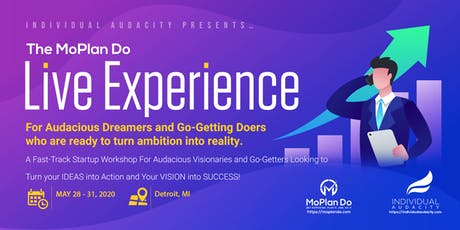 Individual Audacity Presents The MoPlan Do Live Experience Detroit, MI tickets