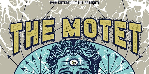 The Motet Electric Dream Tour @ Ashland Armory