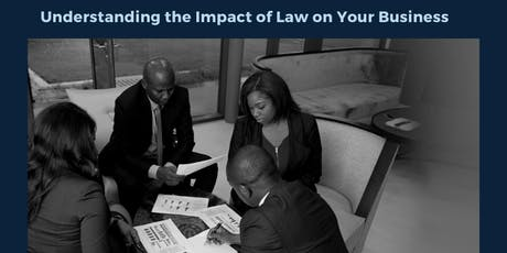 Understanding the Impact of Law on Your Business tickets