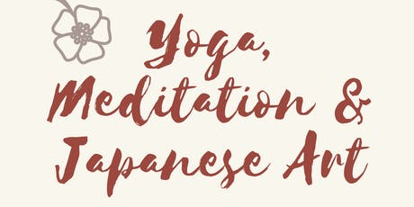 Yoga &  Japanese Calligraphy tickets