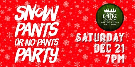 Snow Pants or No Pants Party tickets