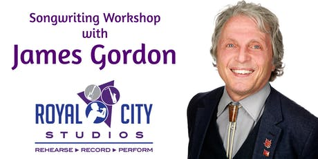"""Song Doctor"" James Gordon 8-Week Songwriting Workshop tickets"