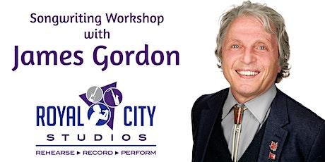 """Song Doctor"" James Gordon 8-Week Songwriting Workshop tickets"