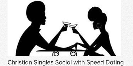 Christian Singles Social with Speed Dating tickets