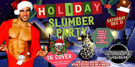 Holiday Slumber Party tickets