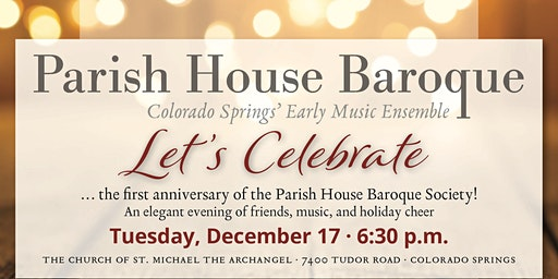 Parish House Baroque Holiday Concert and Celebration