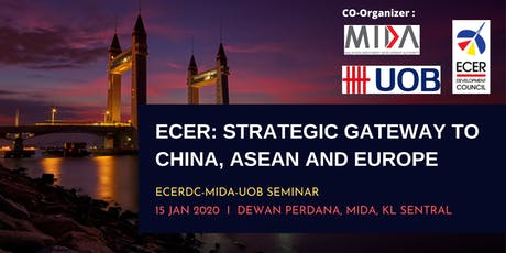 ECER: Strategic gateway to China, ASEAN and Europe tickets