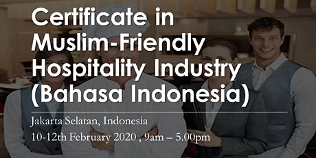 Certificate in Muslim-Friendly Hospitality Industry (Bahasa Indonesia) tickets