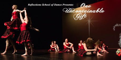 """""""One Uncontainable Gift"""": Christmas Dance Performance 2019 tickets"""