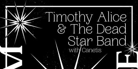Timothy Alice & the Dead Star Band CD Release tickets