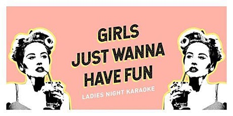 Ladies Night Karaoke - Open Bar for Ladies at Sweet Caroline Free Guestlist - 2/19/2020 tickets