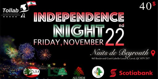 Fête de l'indépendance Libanaise - Lebanese Independence Night