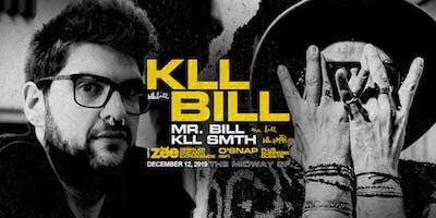soundXperiment 005SF | kLL Bill x Mr. Bill x kLL sMTH x ZEE*Moved to Midway