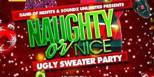 Naughty or Nice Ugly Sweater Day Party