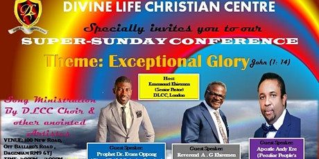 Copy of SUPER-SUNDAY CONFERENCE (THEME: EXCEPTIONAL GLORY) tickets
