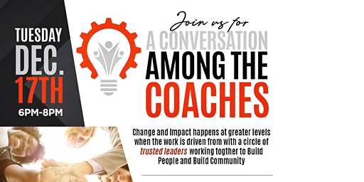 "Join Us For ""A Conversation Among the Coaches"""