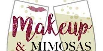 """""""Makeup & Mimosas"""""""
