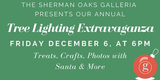 Sherman Oaks Galleria Christmas Tree Lighting Extravaganza