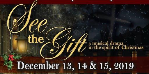 """""""See the Gift"""" Christmas Musical Drama"""