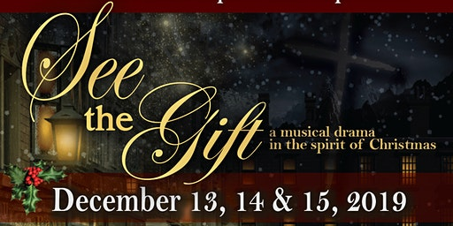 """See the Gift"" Christmas Musical Drama"