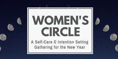 2020 Self-Care & Intention Setting Women's Circle tickets