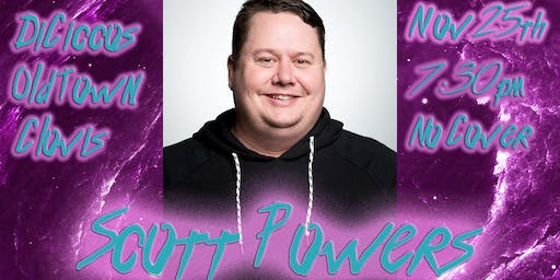 Just The Tips Monday Headlining Scott Powers Comedy Show+Open Mic