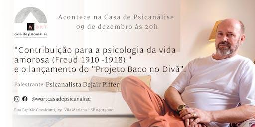 """Palestra:""""Contribuição para a psicologia da vida amorosa(Freud 1910-1918)."""""""