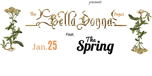 The Bella Donna Project w/ The Spring LIVE at West End Sanford