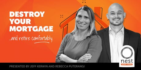 FREE Event: Destroy Your Mortgage And Retire Comfortably tickets