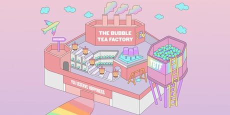 The Bubble Tea Factory - Fri, 3 Jan 2020 tickets