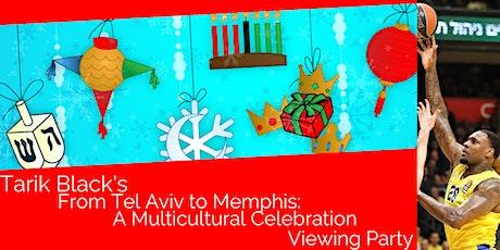 Tarik Black's Tel Aviv to Memphis: A Multicultural Celebration tickets