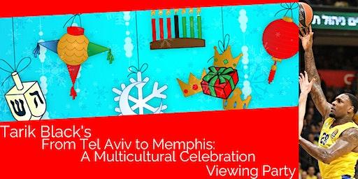 Tarik Black's Tel Aviv to Memphis: A Multicultural Celebration
