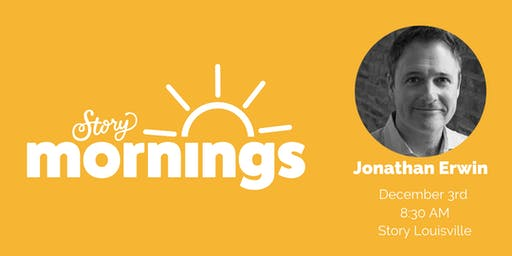 Story Morning with Jonathan Erwin