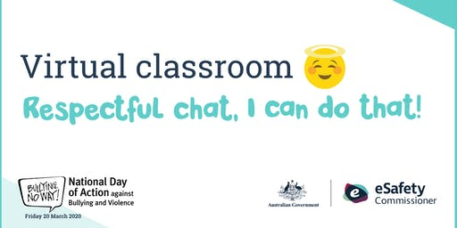National Day of Action against Bullying 2020: Respectful Chat. I can do that!