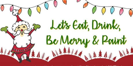 Eat, Drink, Be Merry & Paint tickets