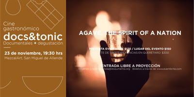 Docs&Tonic SMA - Agave: The spirit of a Nation