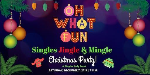 Singles Jingle & Mingle Christmas Party!
