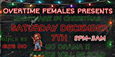 Overtime Females Present: The Nightmare Before Christmas tickets