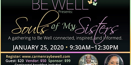 Be Well Presents ~ Souls of My Sisters tickets
