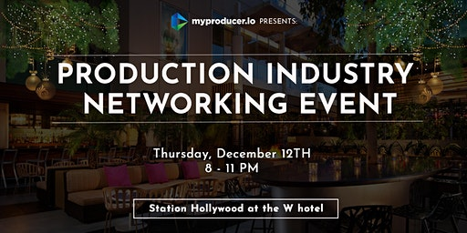 Production Industry Networking Event 12/12