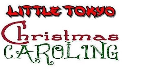 Christmas Caroling in Little Tokyo DTLA tickets