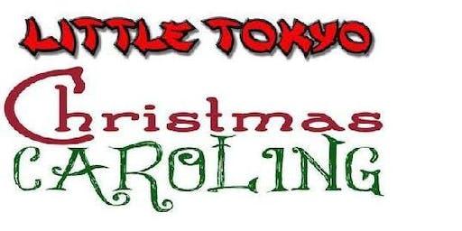 Christmas Caroling in Little Tokyo DTLA