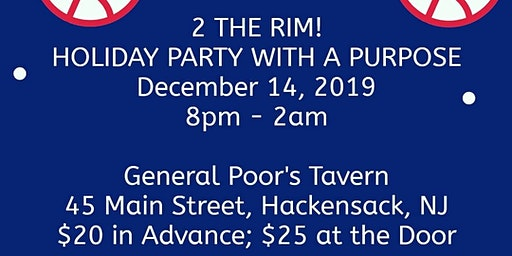 2 THE RIM! HOLIDAY PARTY WITH A PURPOSE